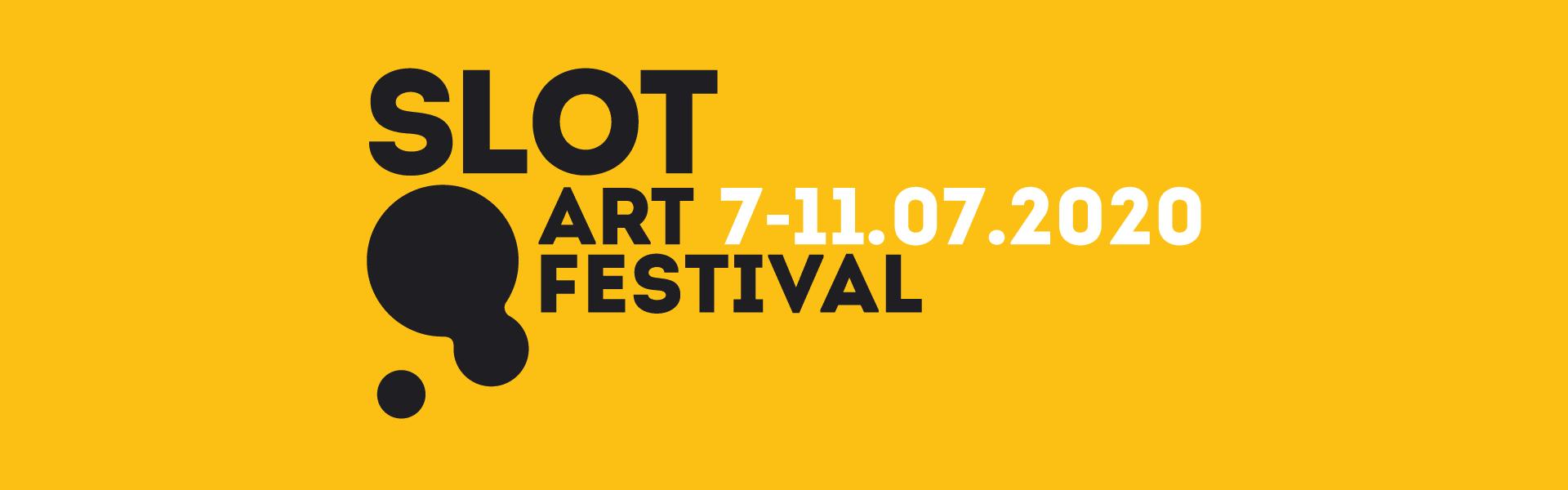 Slot Art Festival 7-11.07.2020